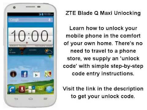 Unlock ZTE Blade Q Maxi By Unlock Code