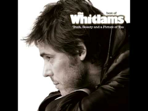 The Whitlams  Thank You For Loving Me At My Worst