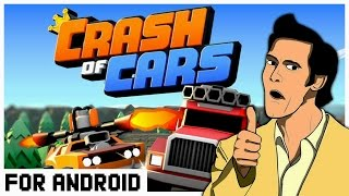 Crash of Cars -  Крутая игра на Android ! Скачать !