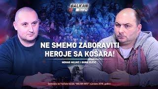AKTUELNO: Ne smemo zaboraviti heroje sa Košara – Nenad Milkić i Đura Elčić (20.1.2019)