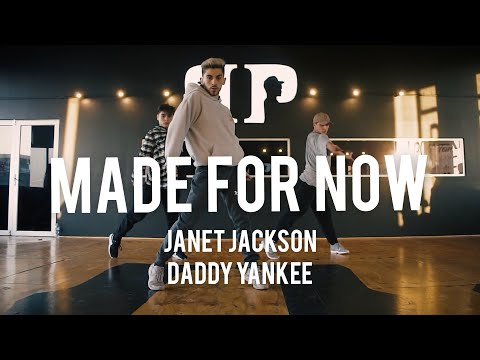 MADE FOR NOW - JANET JACKSON FT DADDY YANKEE | Choreography by Felipe Concha