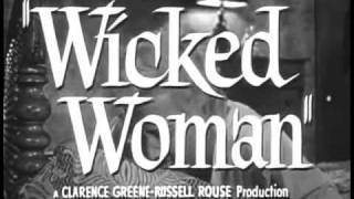 Wicked Woman Trailer - 1953 - starring Beverly Michaels