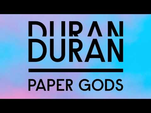 Duran Duran -  Paper Gods (featuring Mr Hudson)  [AUDIO]