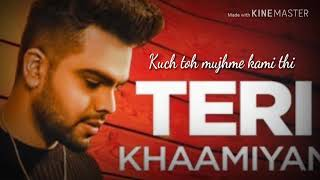 Teri khamiya new song with lyrics