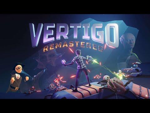 Vertigo Remastered [FR] Un jeu qui démarre vraiment après 1h de gameplay