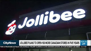 Jollibee to open 100 more Canadian stores in 5 years