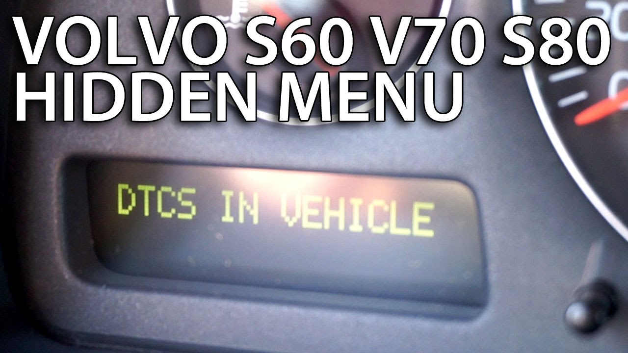 how to enter hidden dtc menu in volvo s60 v70 xc70 s80 xc90