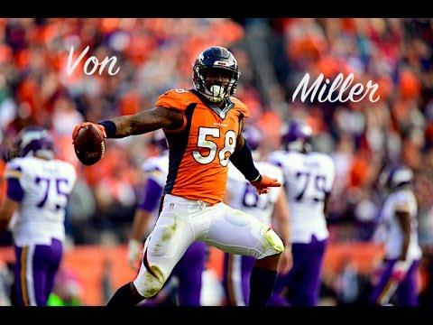 """Von Miller    """"Look at Me""""    Highlights"""