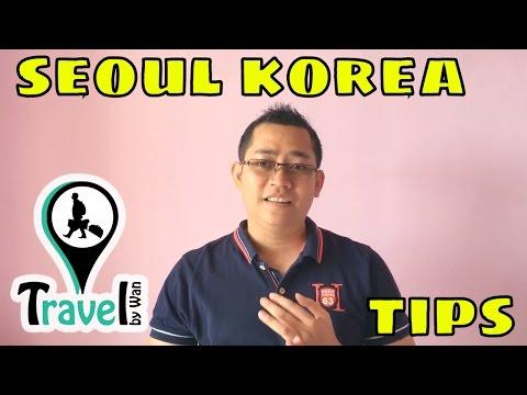 6 Tips Travel To Seoul Korea