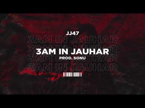 AM IN JAUHAR – JJ47