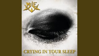 Play Crying in Your Sleep