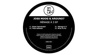 Joss Moog - Ménage à 3