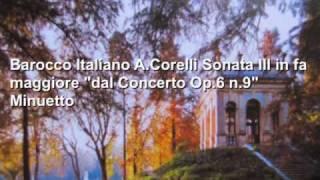 """A.Corelli Sonata III in fa maggiore """"dal Concerto Op.6 n.9"""" Minuetto Accademia Vivaldiana"""