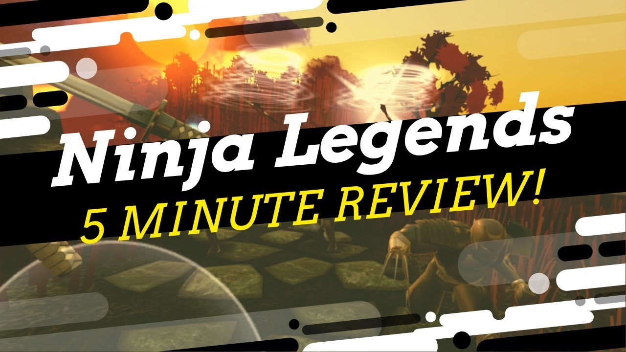 Oculus Quest - Ninja Legends - 5 Minute Review