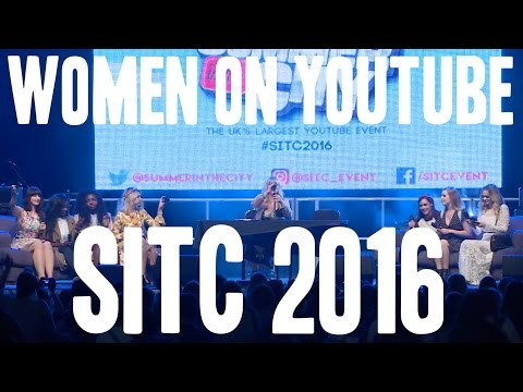 Women on YouTube Panel | SitC 2016