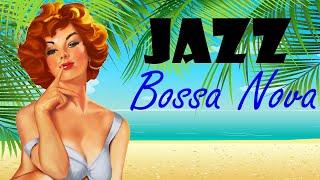 Amazing Relaxing Bossa Nova & Jazz Music - Summer Instrumental Happy Music for Studying, Sleep, Work