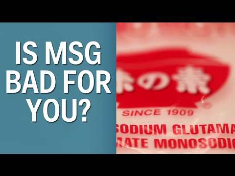 Is MSG Bad For You?