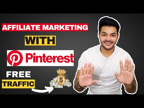 How To Make Money On Pinterest With Affiliate Marketing In 2021 : ( With Unlimited FREE Traffic )