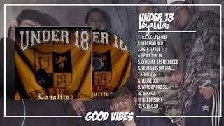 UNDER 18 - LOYALITAS (2007) [FULL ALBUM]