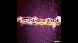 Spencer&Hill - 2 Kisses Of You (Olav Basoski Remix)