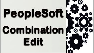 PeopleSoft - Combination Edit