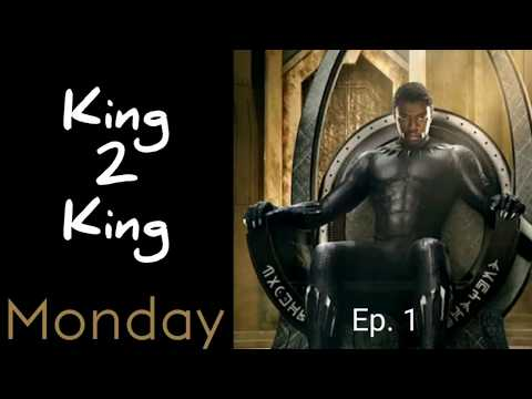 King 2 King Monday | Ep. 1
