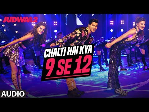 Chalti Hai Kya 9 Se 12 (Full Audio) |...