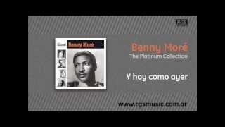 Benny Moré - Y hoy como ayer