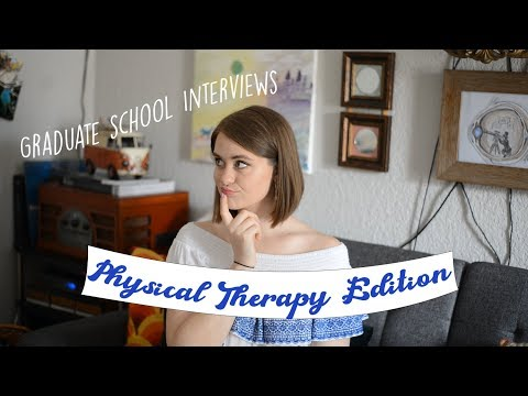 physical-therapy-grad-school-interview-overview-+-application-tips