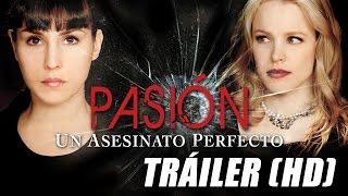 Pasión, Un Asesinato Perfecto - Passion - Trailer Subtitulado (HD)