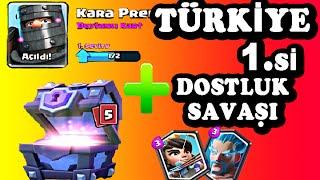 Clash Royale Türkiye 1.'si İle Dostluk Savaşı + Süper Büyülü Sandık Açılımı