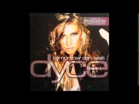 Dyce - Tomorrow Can Wait (Alex Megane Extended Remix) [2005]