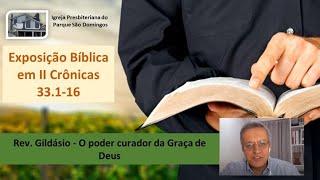 Exposição Bíblica em II Crônicas 33.1-16