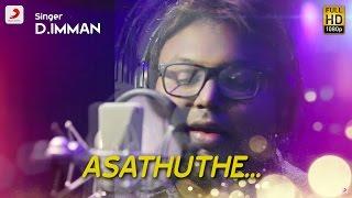 Rubaai - Asathuthe Tamil Making Video   Chandran, Anandhi   D. Imman