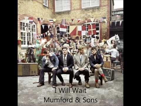 Mumford & Sons- I Will Wait W/Lyrics