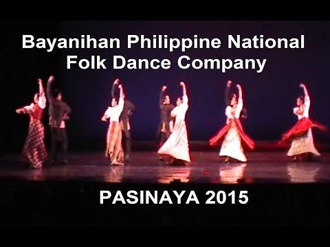 PASINAYA 2015 - Bayanihan Philippine National Folk Dance Company