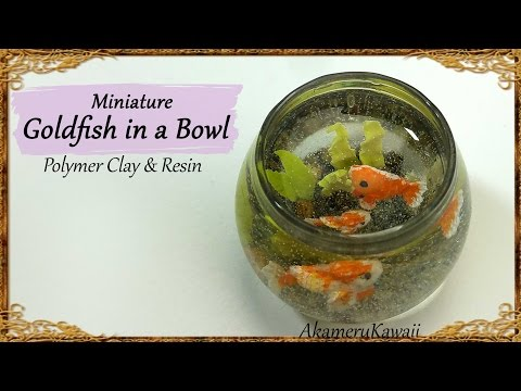 Miniature Goldfish Bowl - Polymer Clay & Resin Tutorial