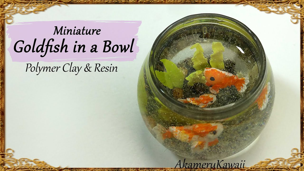 Miniature goldfish bowl polymer clay resin tutorial for How to make a fish bowl