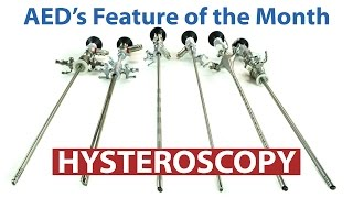 Feature of the Month: Hysteroscopy | Advanced Endoscopy Devices