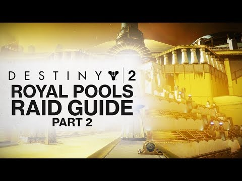DESTINY 2: How To Do ROYAL POOLS in Leviathan Raid! (Destiny 2 Leviathan Raid Guide Part 2!)