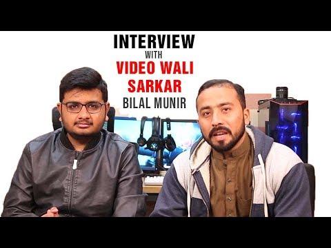 Video Wali Sarkar (Bilal Munir) InterView With Tamoor Pardasi