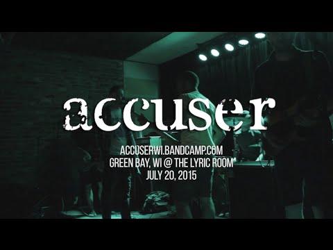 ACCUSER Full Set 7.20.2015 @ The Lyric Room, Green Bay WI