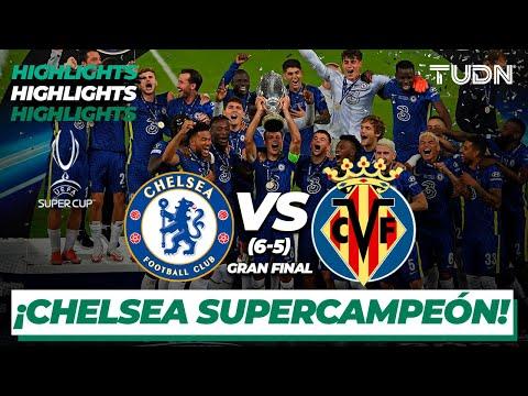 Highlights   Chelsea 1(6)-(5)1 Villarreal   Supercopa Europa 2021 - FINAL   TUDN