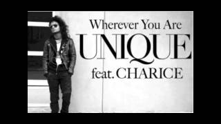 Wherever You Are [Radio Edit Version] - Unique ft Charice HQ w Lyrics