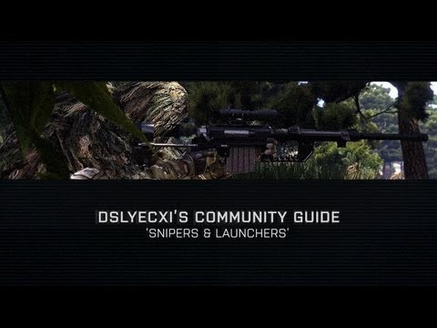 Arma 3 - Community Guide: Snipers & Launchers