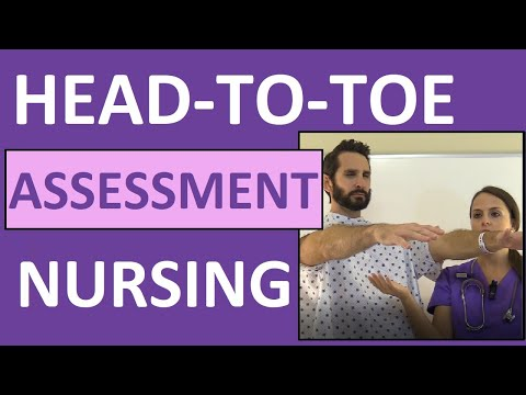 Head-to-Toe Assessment Nursing | Nursing Physical Health Assessment Exam Skills