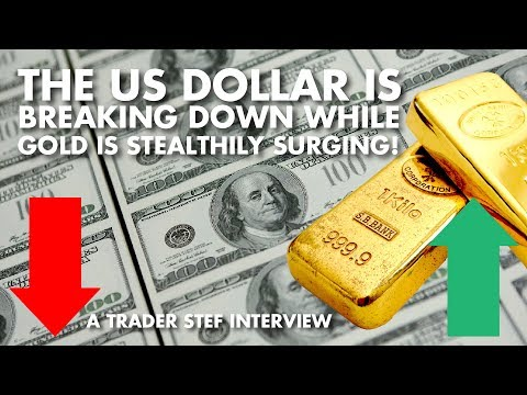 The US Dollar Is Breaking Down While Gold Is Stealthily Surg
