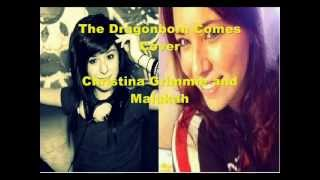 Christina Grimmie and Malukah- The Dragonborn Comes Cover Mixed