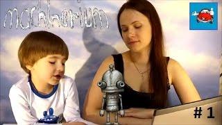 МАШИНАРИУМ Прохождение игры Часть 1 Приключения робота Machinarium