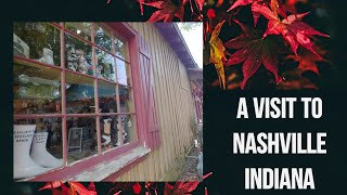 A quick trip to Nashville, Indiana